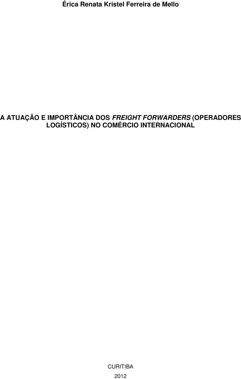 FREIGHT FORWARDERS (OPERADORES