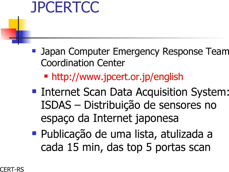jp/english Internet Scan Data Acquisition System: ISDAS