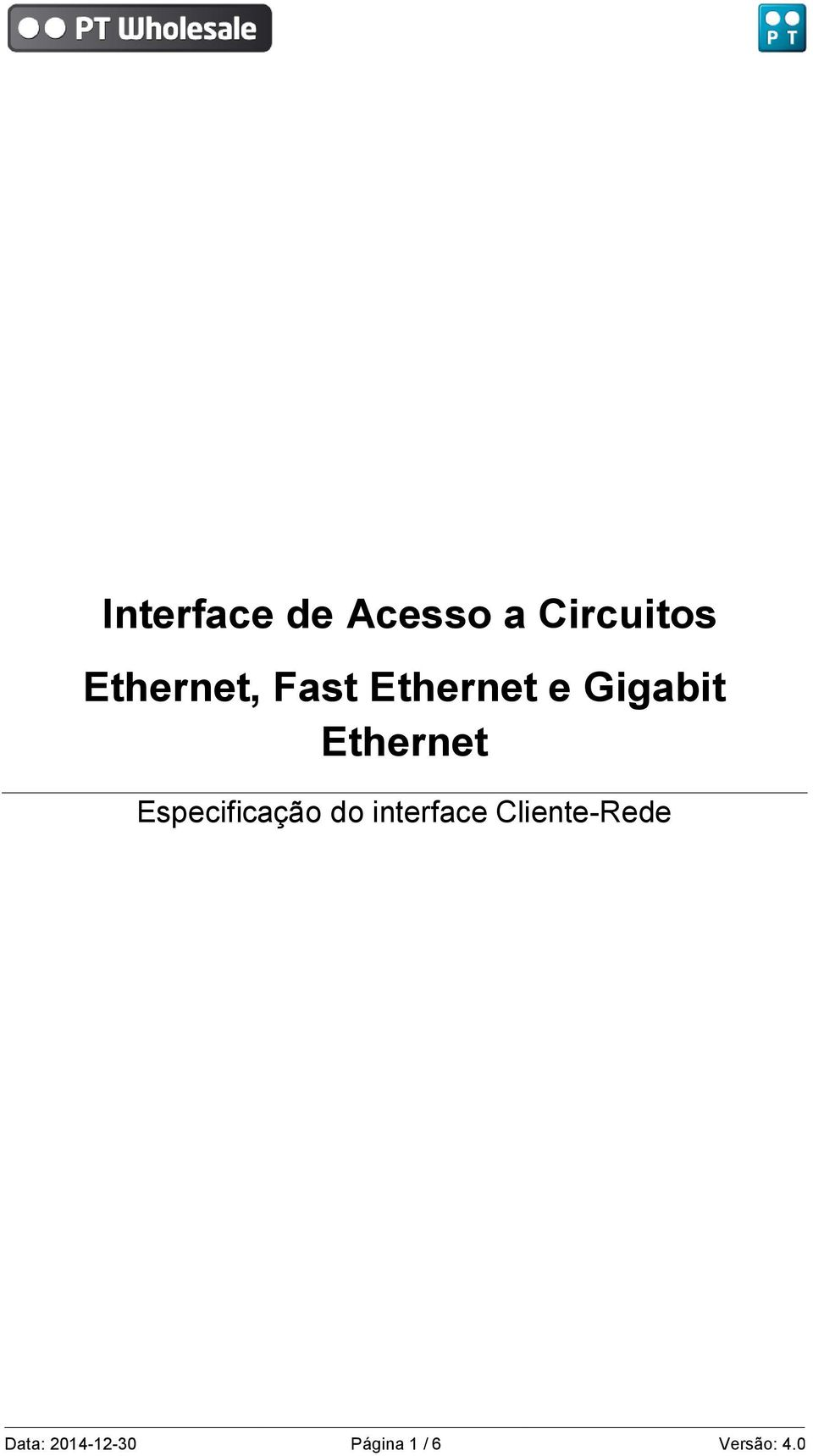 Ethernet Especificação do interface