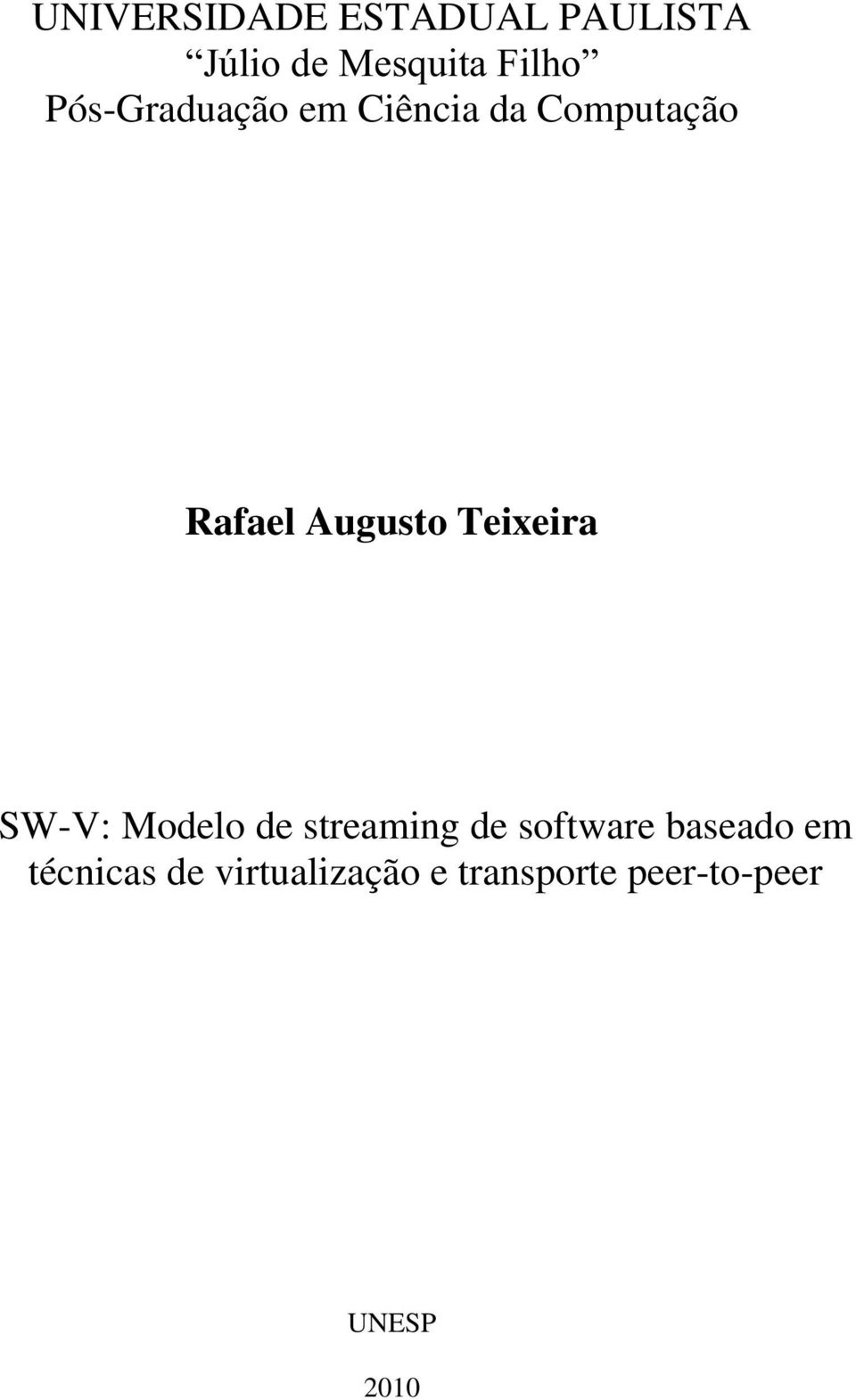 Teixeira SW-V: Modelo de streaming de software baseado em