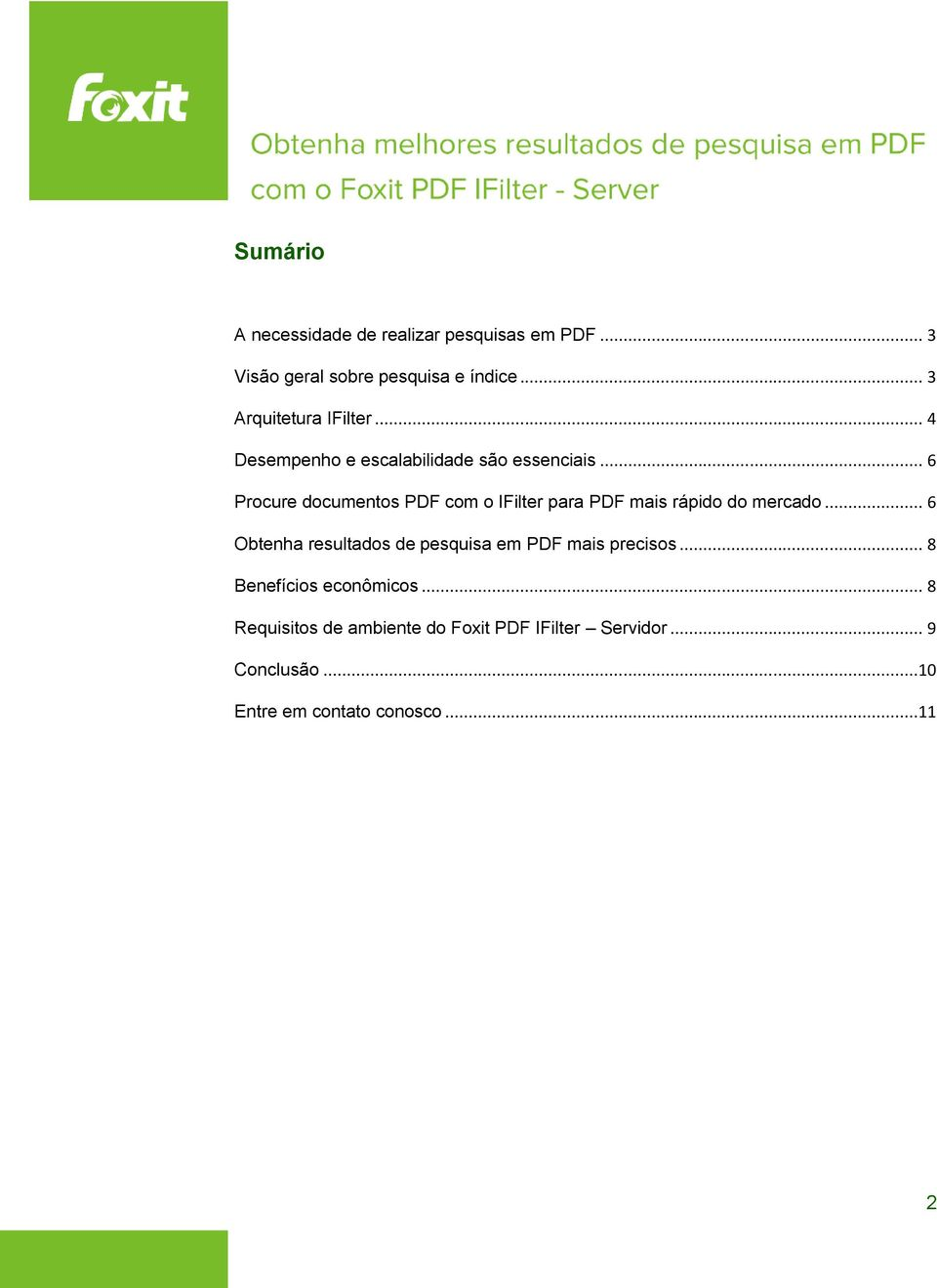 .. 6 Procure documentos PDF com o IFilter para PDF mais rápido do mercado.