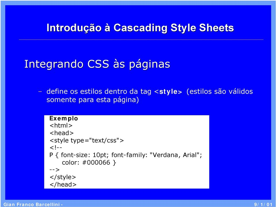 "<html> <head> <style type=""text/css""> <!"