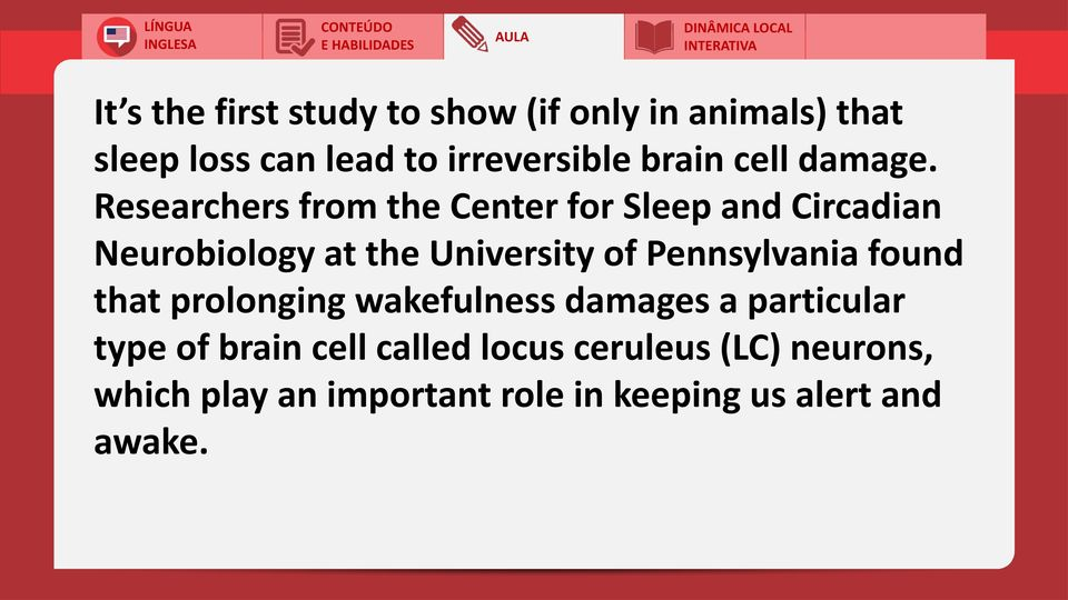 Researchers from the Center for Sleep and Circadian Neurobiology at the University of