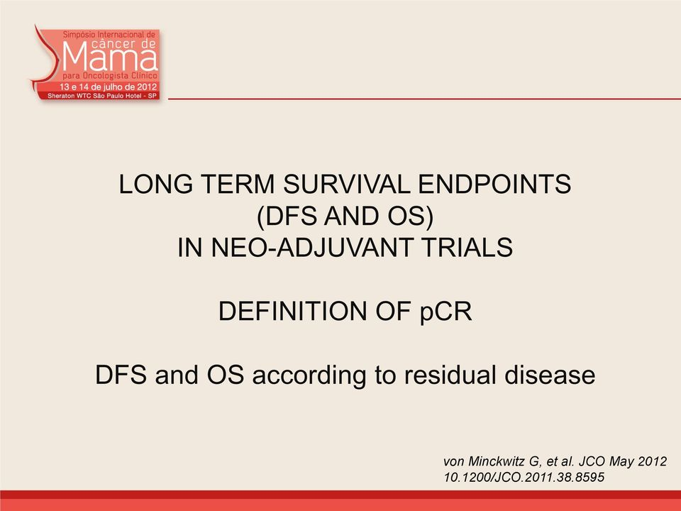 OS according to residual disease von Minckwitz