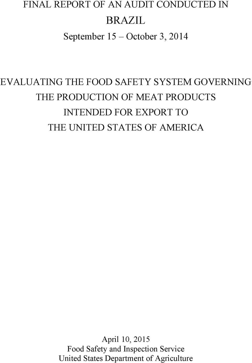 PRODUCTS INTENDED FOR EXPORT TO THE UNITED STATES OF AMERICA April 10,