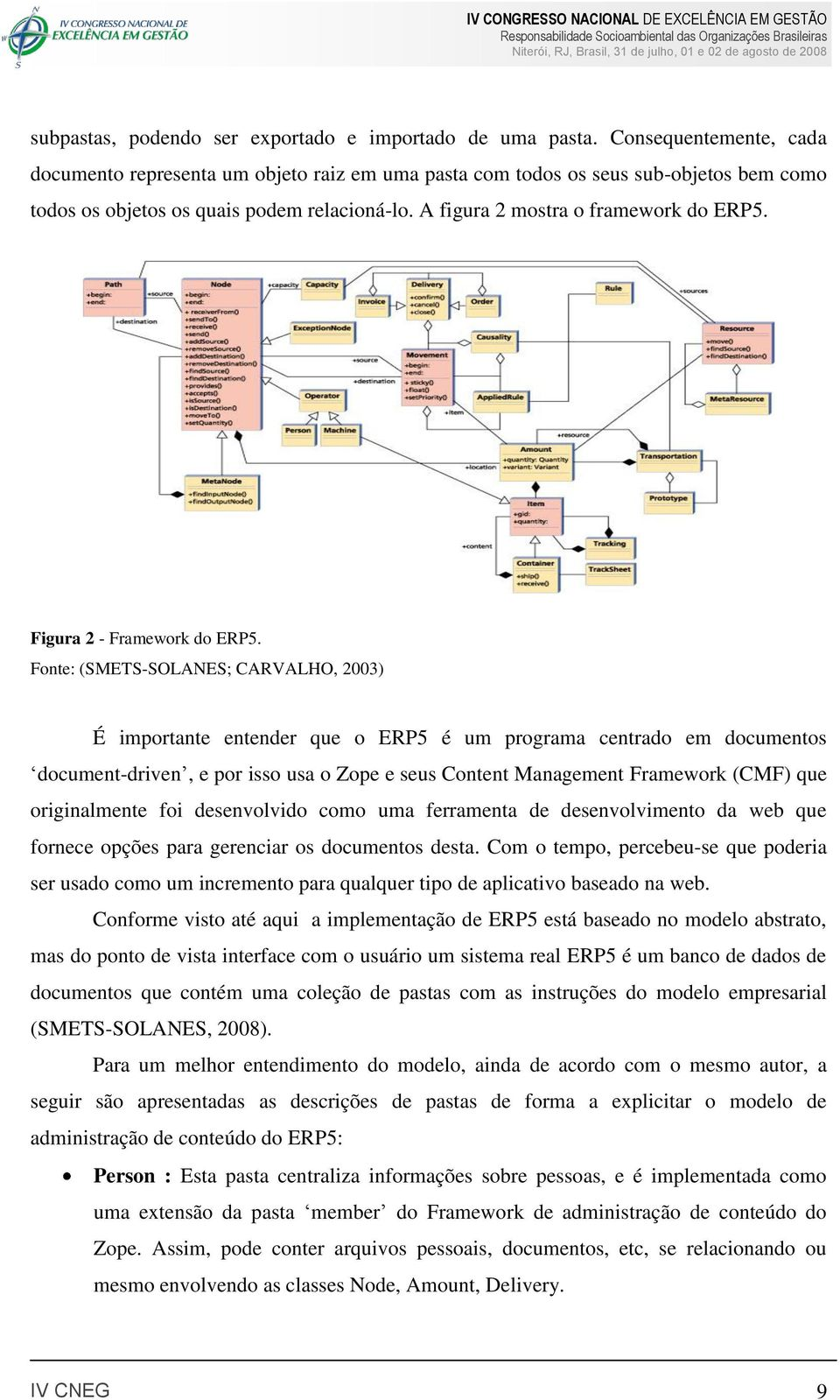 Figura 2 - Framework do ERP5.