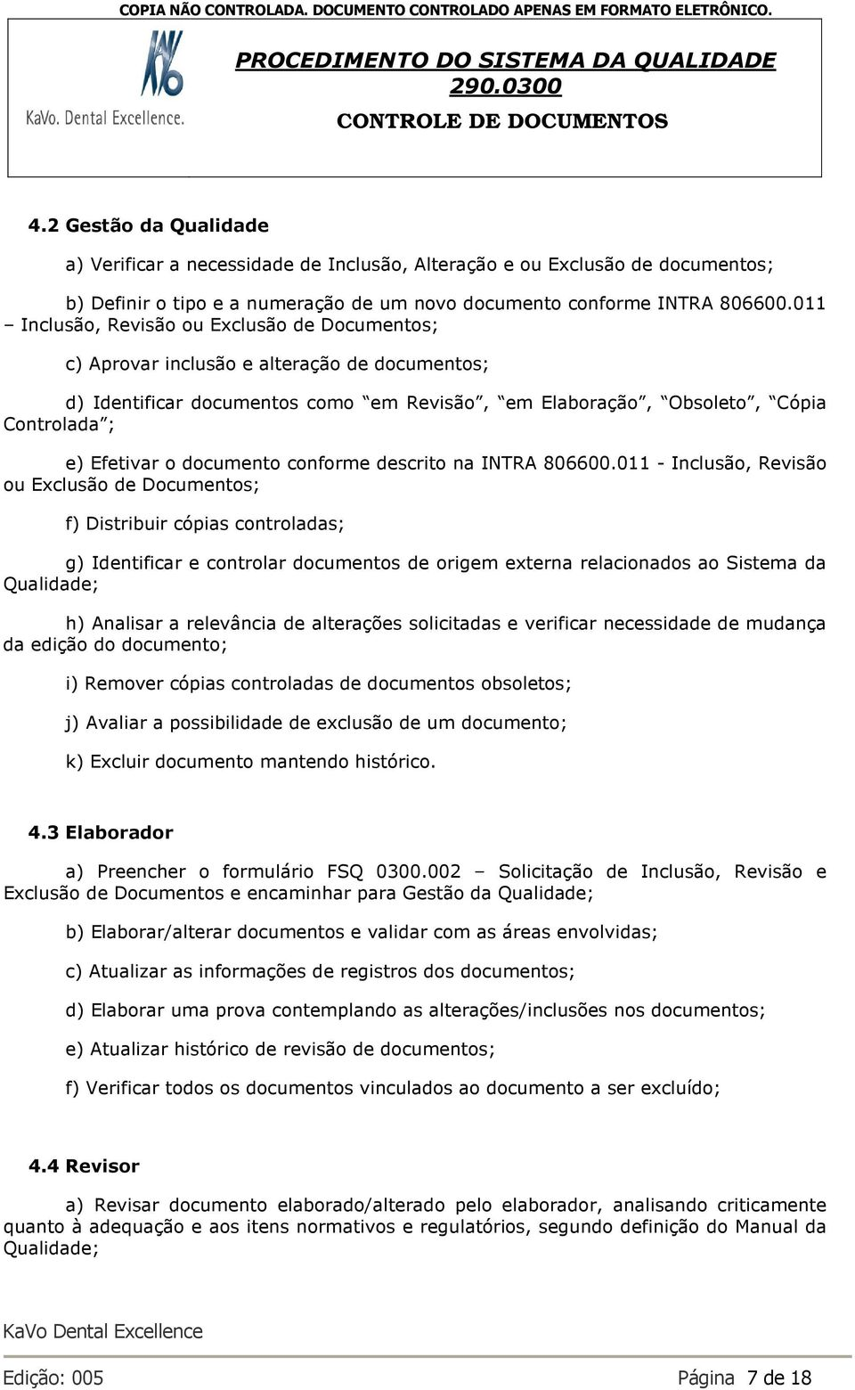 documento conforme descrito na INTRA 806600.