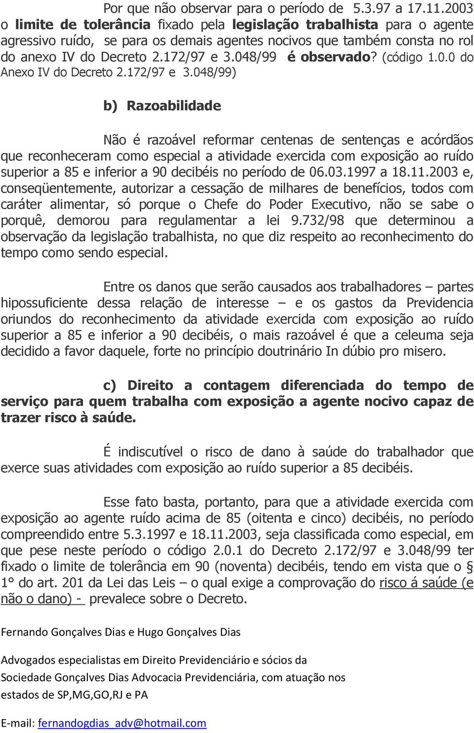 048/99 é observado? (código 1.0.0 do Anexo IV do Decreto 2.172/97 e 3.