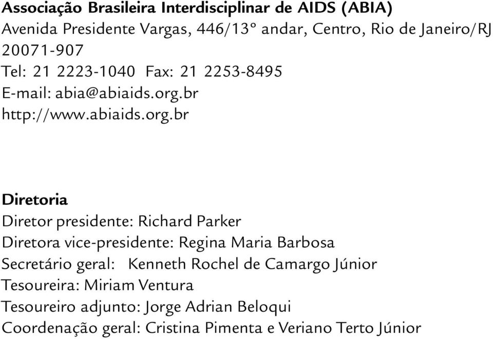 br http://www.abiaids.org.