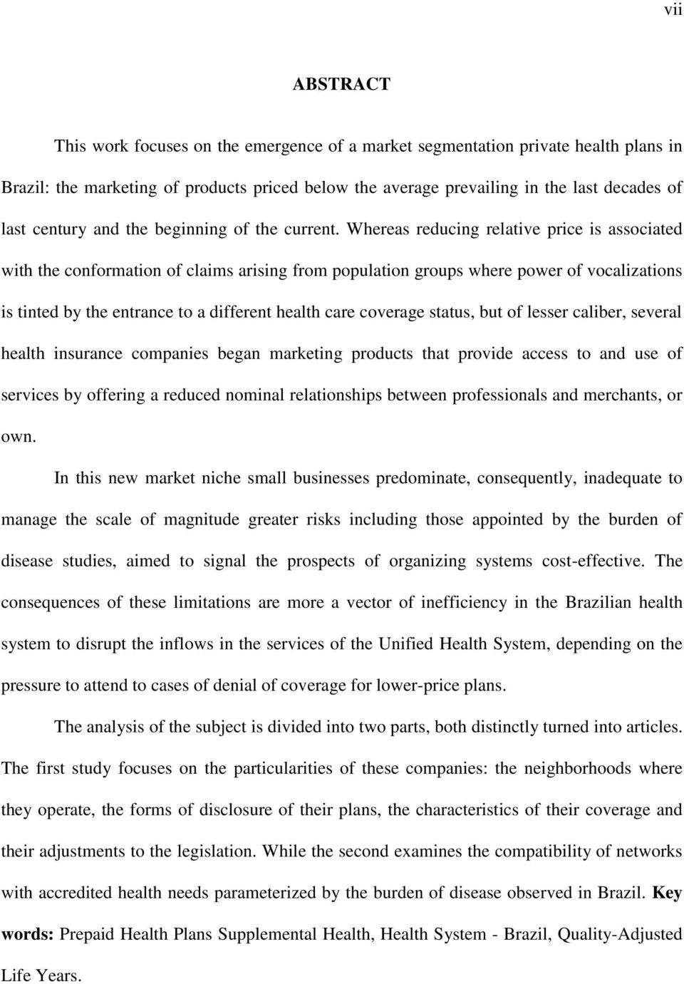 Whereas reducing relative price is associated with the conformation of claims arising from population groups where power of vocalizations is tinted by the entrance to a different health care coverage