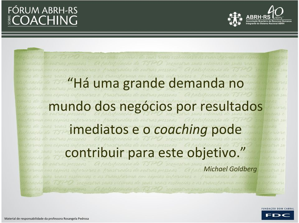imediatos e o coaching pode