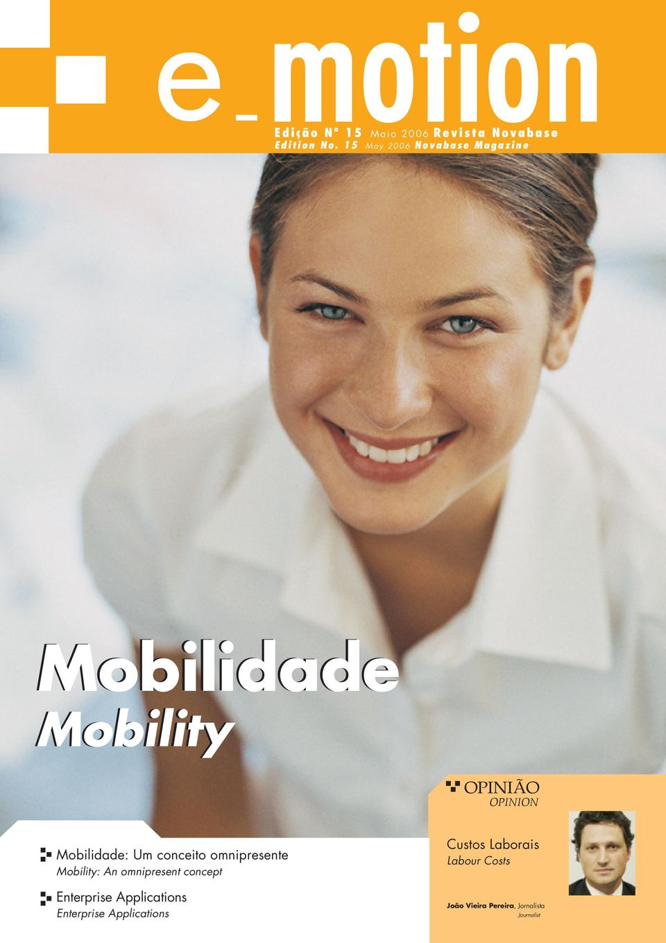 Um conceito omnipresente Mobility: An omnipresent concept Enterprise Applications