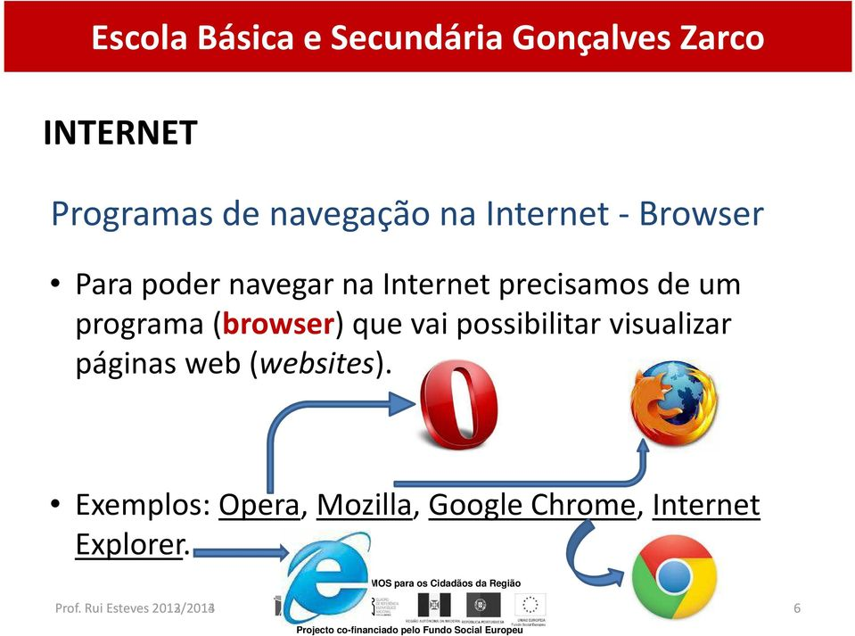 vai possibilitar visualizar páginas web (websites).