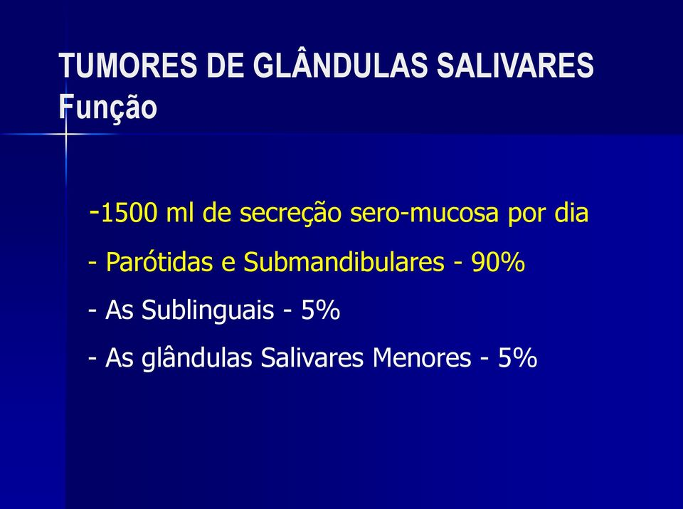 Submandibulares - 90% - As