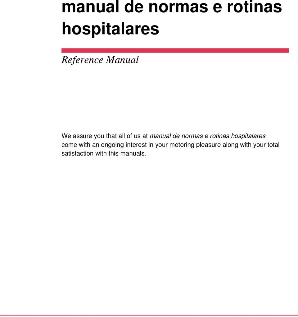 hospitalares come with an ongoing interest in your motoring