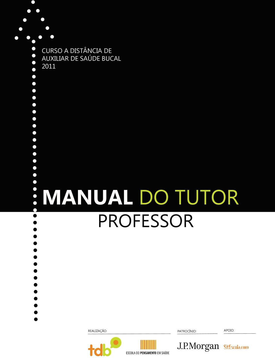 2011 MANUAL DO TUTOR