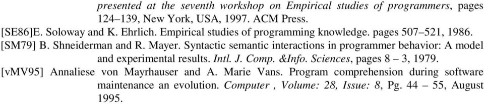 Syntactic semantic interactions in programmer behavior: A model and experimental results. Intl. J. Comp. &Info. Sciences, pages 8 3, 1979.