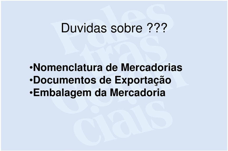 Mercadorias Documentos