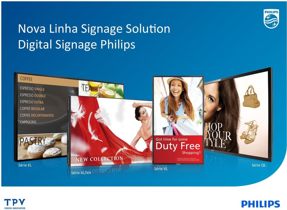 Signage Philips Série