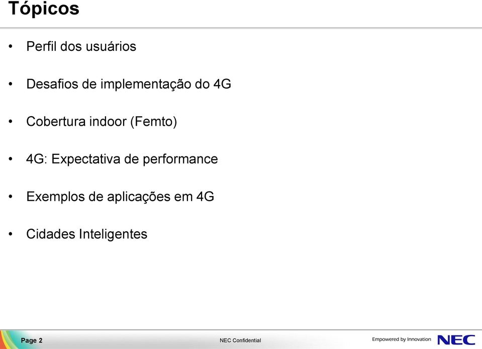 (Femto) 4G: Expectativa de performance