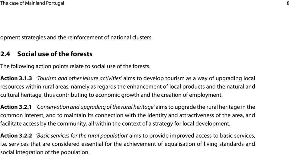 cultural heritage, thus contributing to economic growth and the creation of employment. Action 3.2.