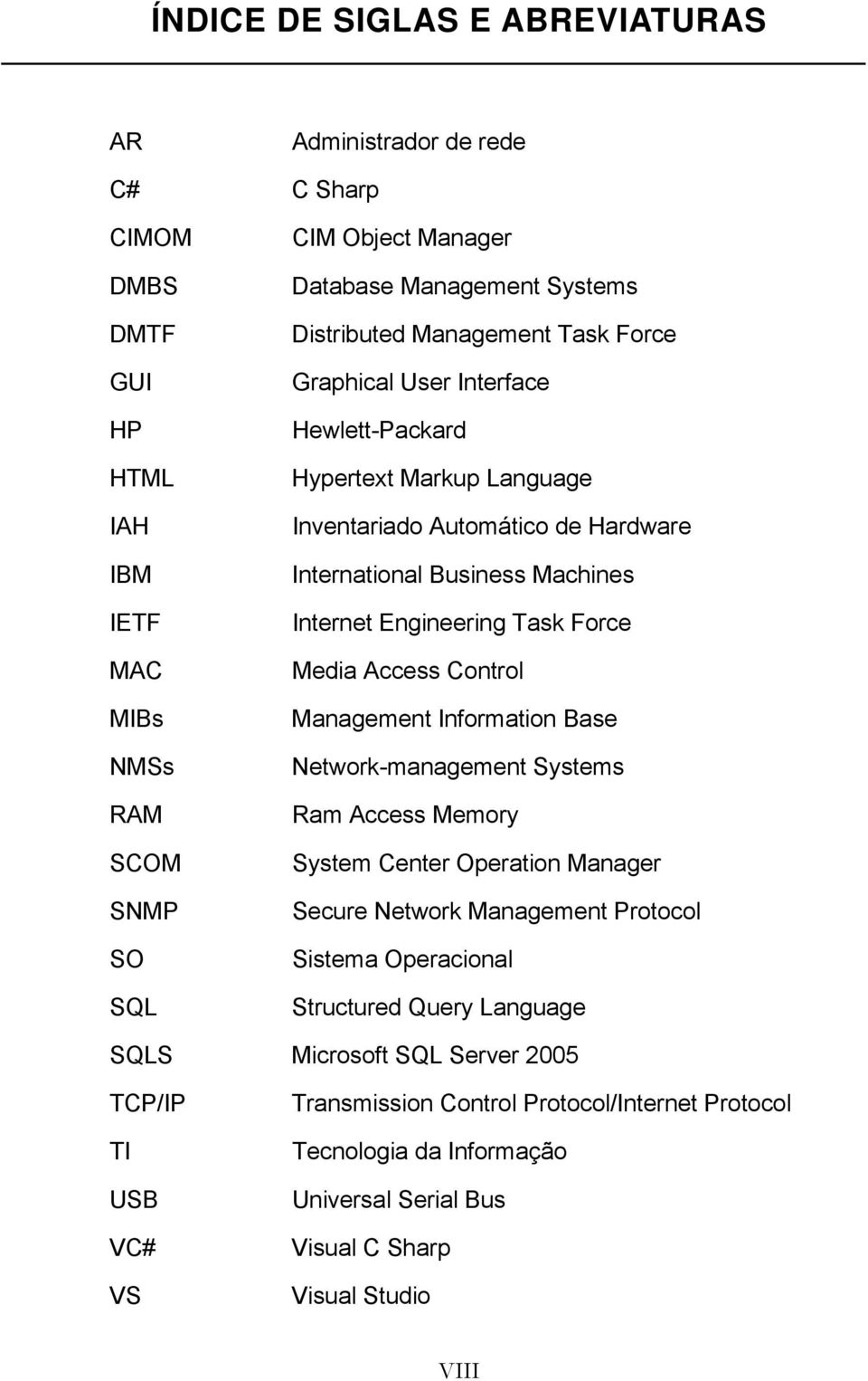 Force Media Access Control Management Information Base Network-management Systems Ram Access Memory System Center Operation Manager Secure Network Management Protocol Sistema Operacional