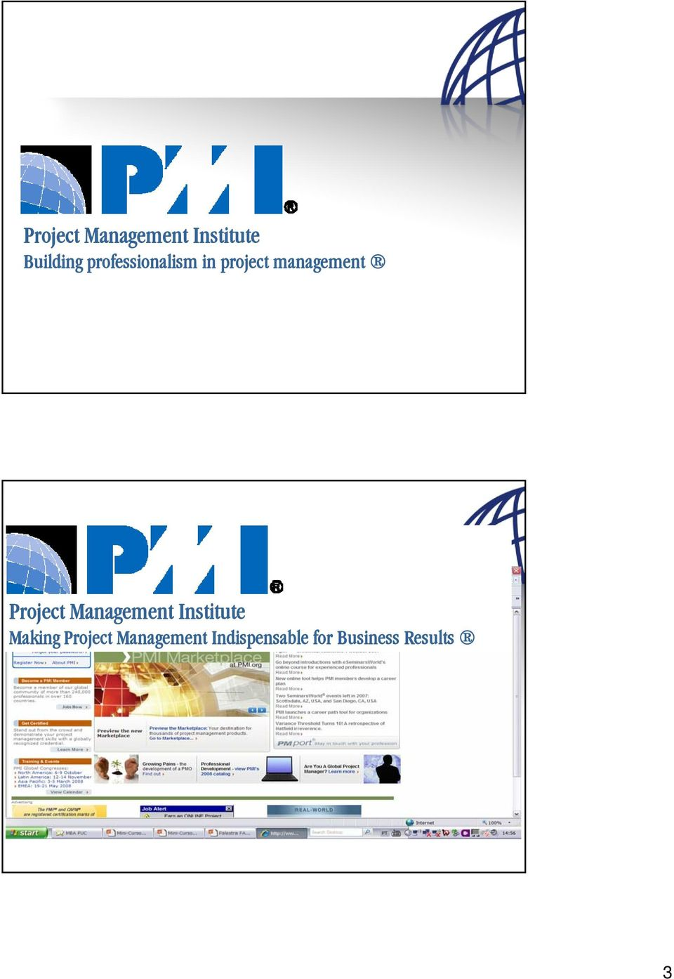 Project Management Institute Making