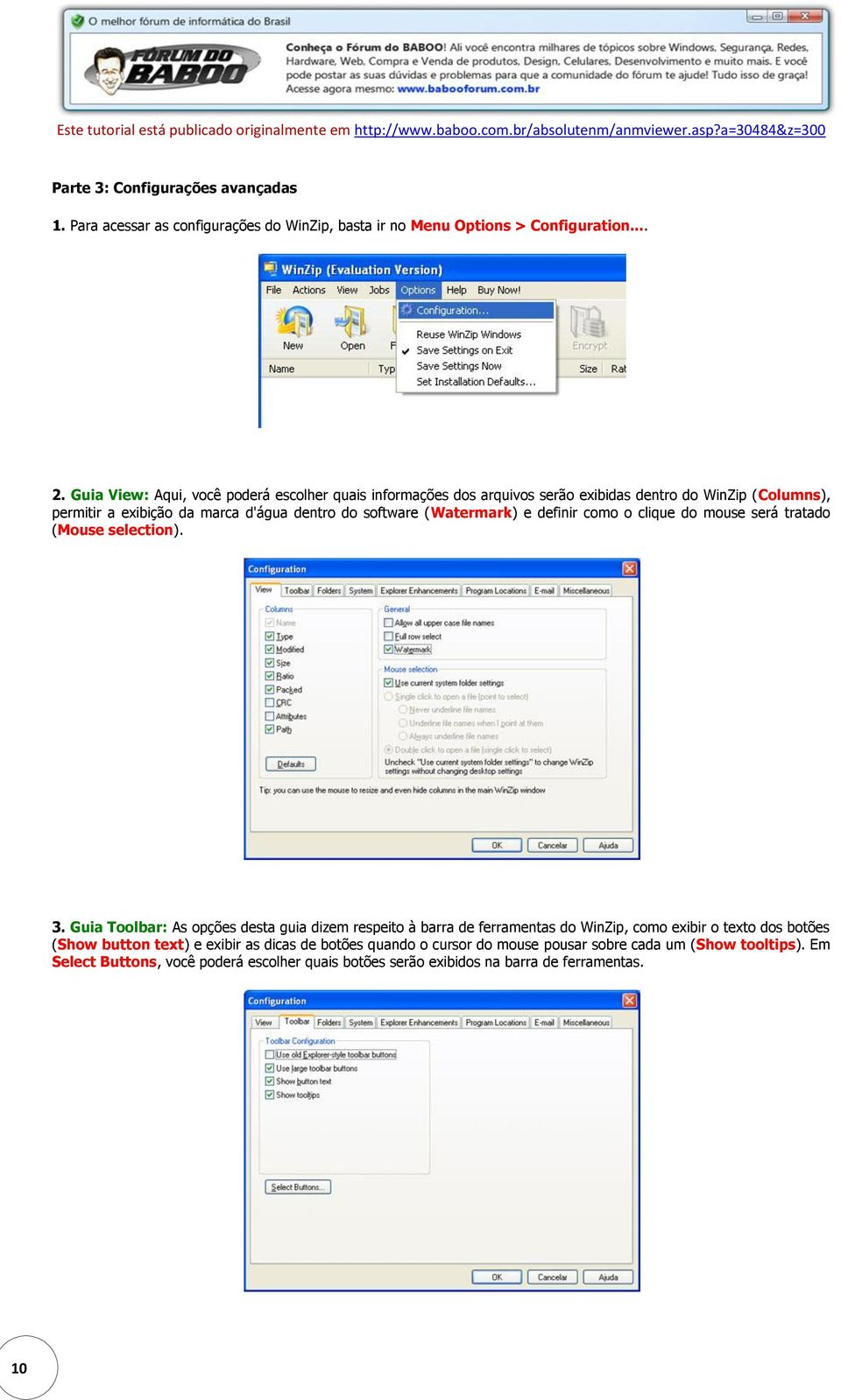 (Watermark) e definir como o clique do mouse será tratado (Mouse selection). 3.