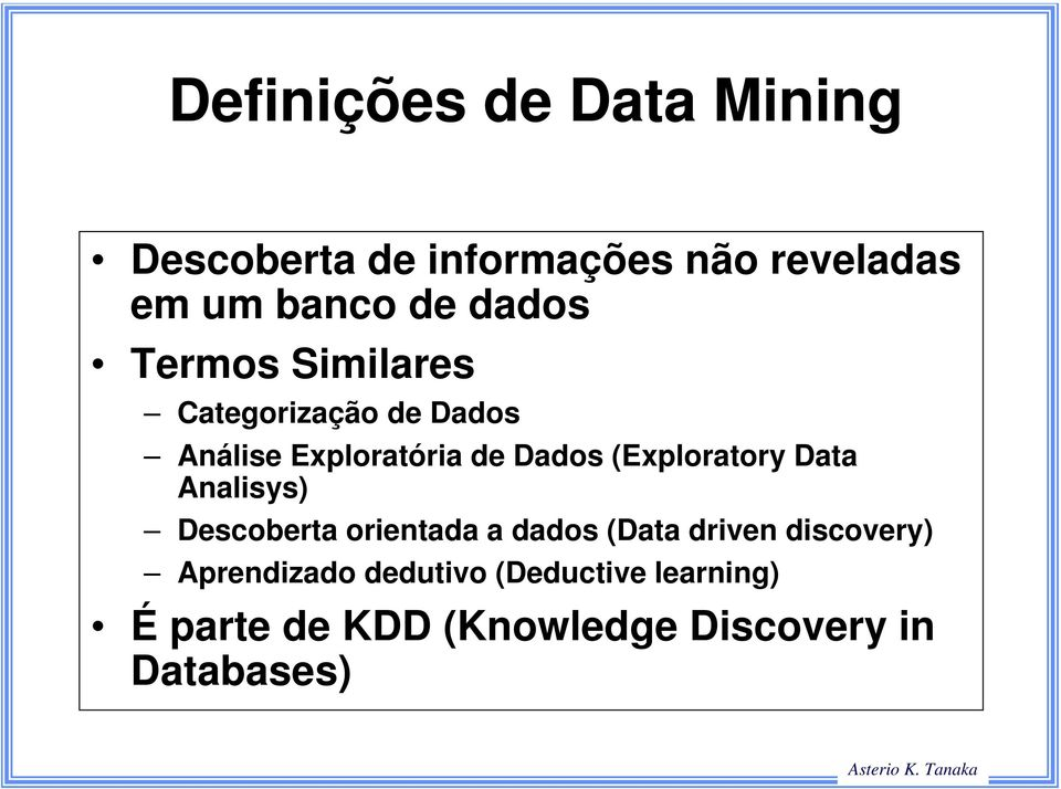 (Exploratory Data Analisys) Descoberta orientada a dados (Data driven discovery)