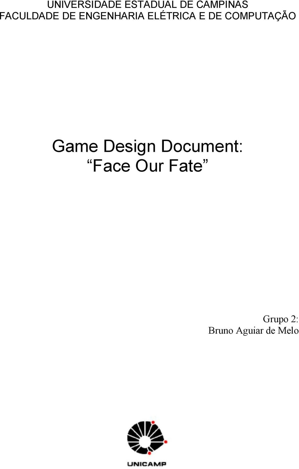 DE COMPUTAÇÃO Game Design Document: