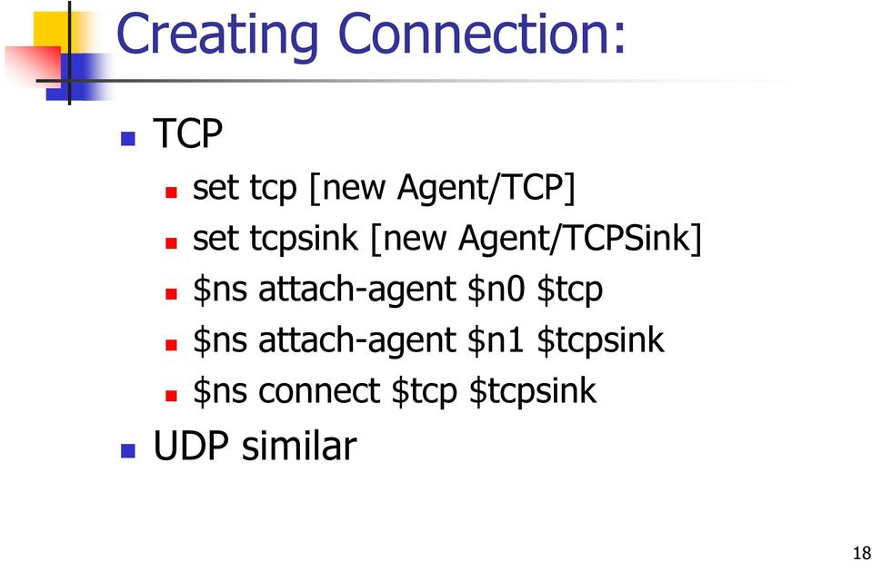 $ns attach-agent $n $tcp $ns attach-agent