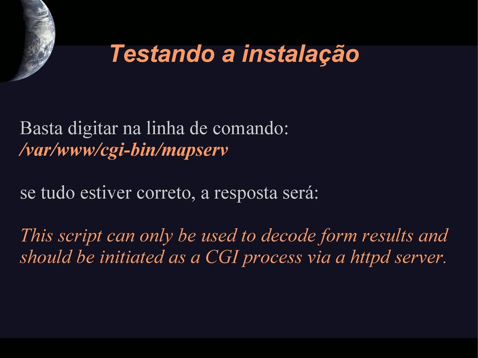 resposta será: This script can only be used to decode form