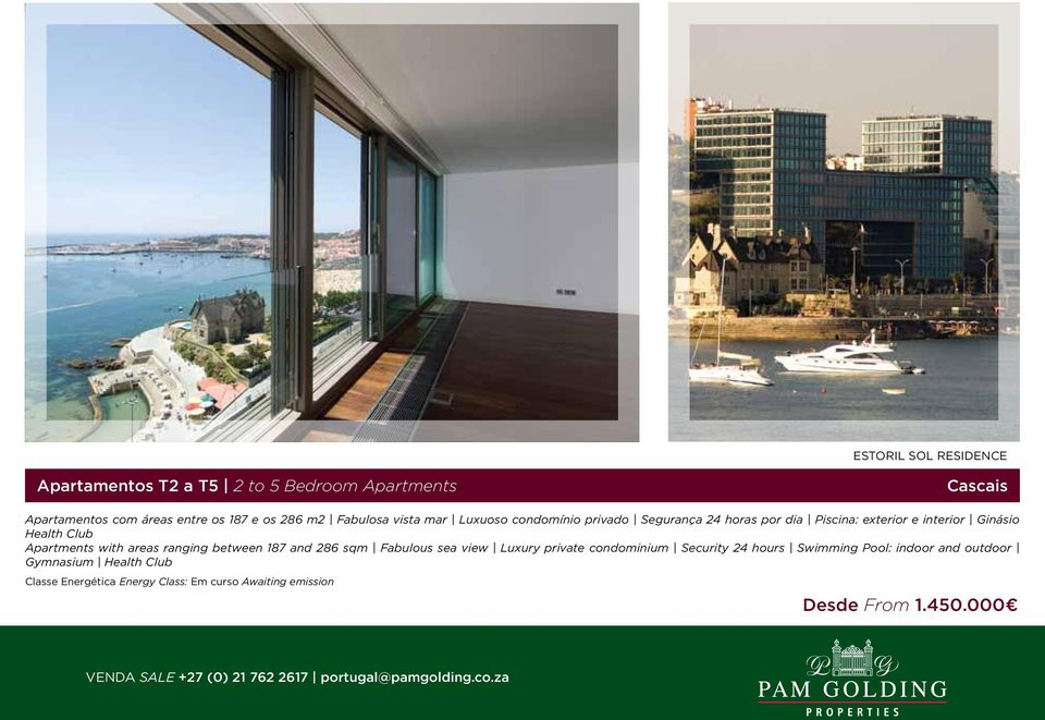 interior Ginásio Health Club Apartments with areas ranging between 187 and 286 sqm Fabulous sea view Luxury