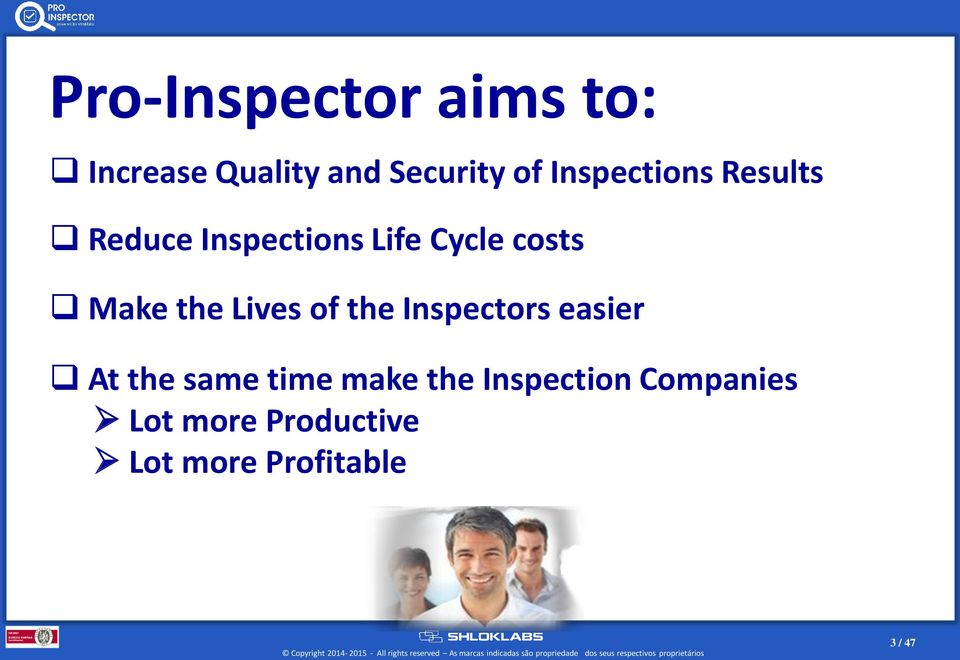 the Lives of the Inspectors easier At the same time make the