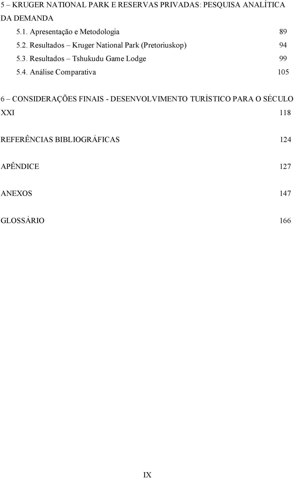 Resultados Tshukudu Game Lodge 99 5.4.