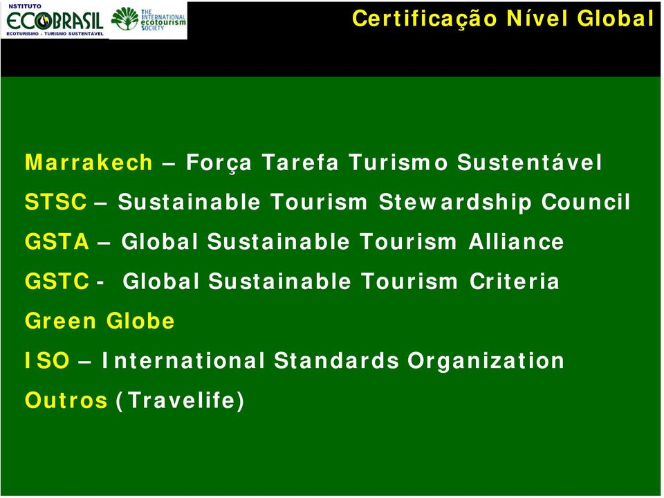 Global Sustainable Tourism Alliance GSTC - Global Sustainable