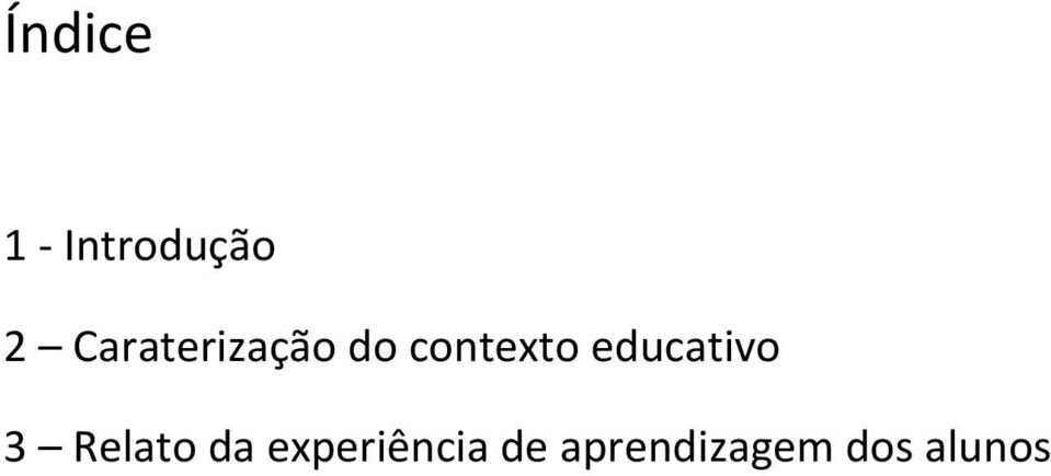 educativo 3 Relato da
