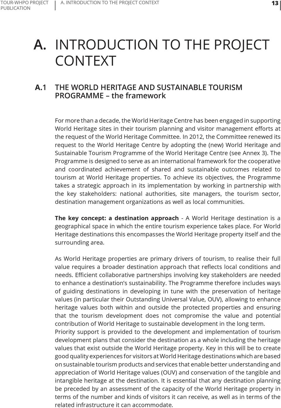 and visitor management efforts at the request of the World Heritage Committee.