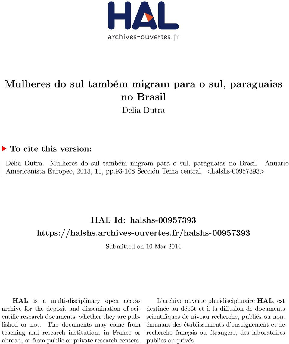 fr/halshs-00957393 Submitted on 10 Mar 2014 HAL is a multi-disciplinary open access archive for the deposit and dissemination of scientific research documents, whether they are published or not.
