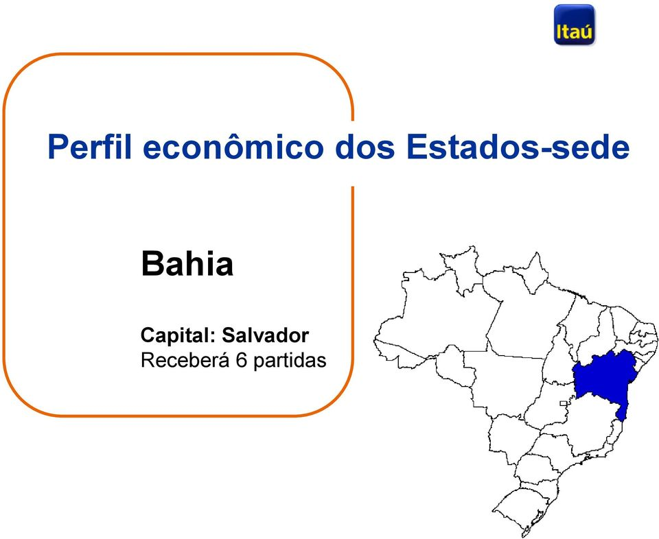 Bahia Capital: