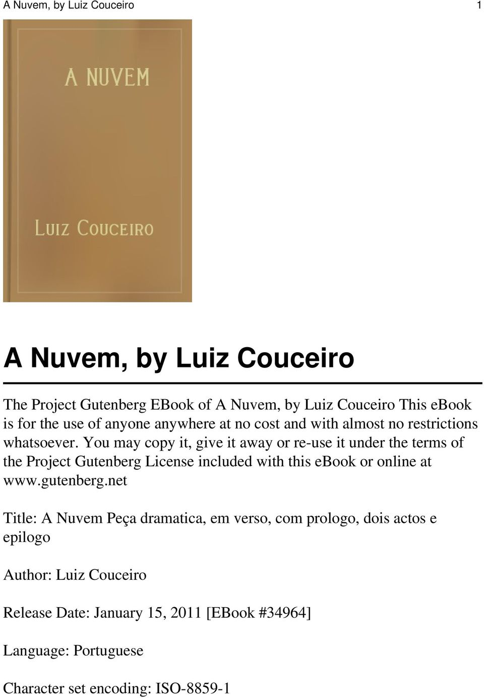 You may copy it, give it away or re-use it under the terms of the Project Gutenberg License included with this ebook or online at www.