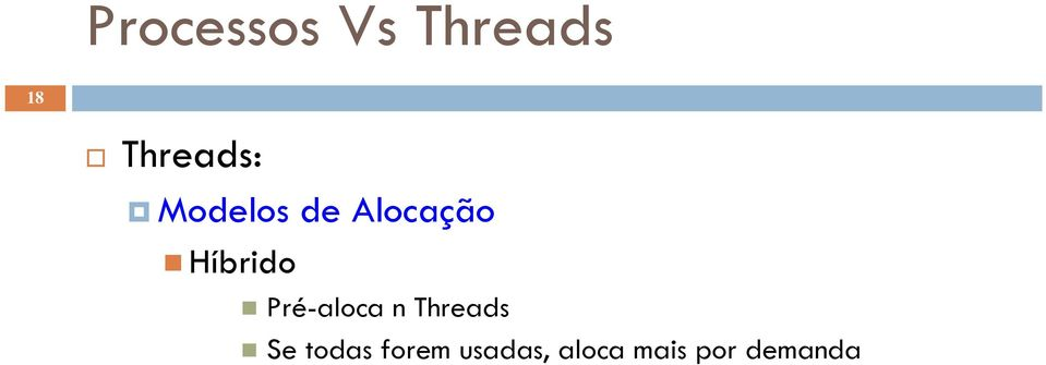 Threads Se todas forem