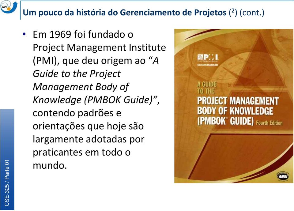 ao A Guide to the Project Management Body of Knowledge (PMBOK Guide),,