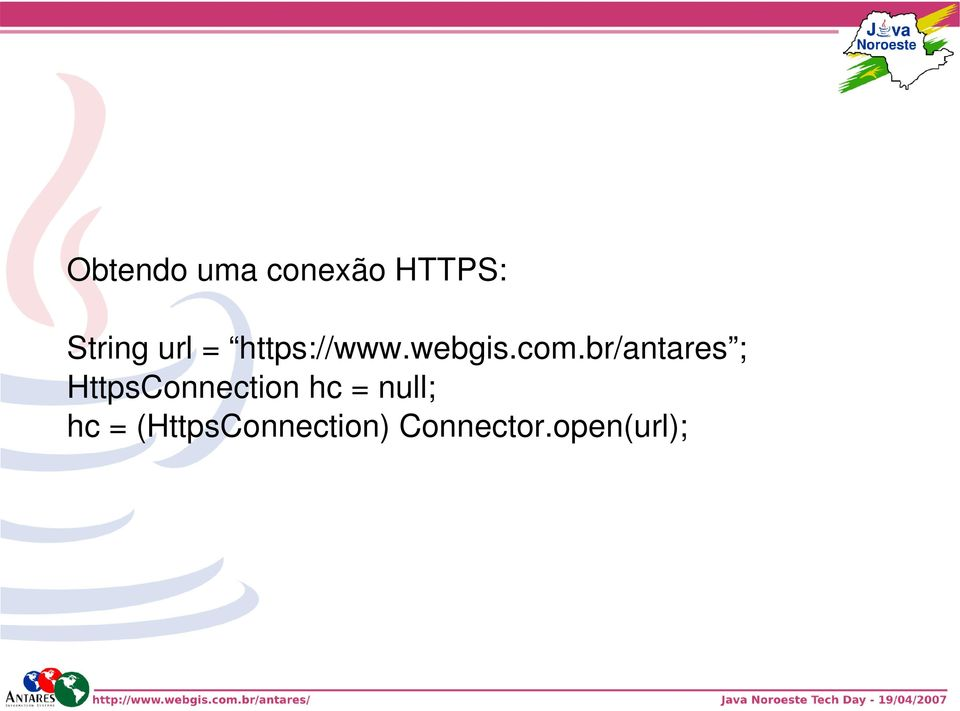 br/antares ; HttpsConnection hc =