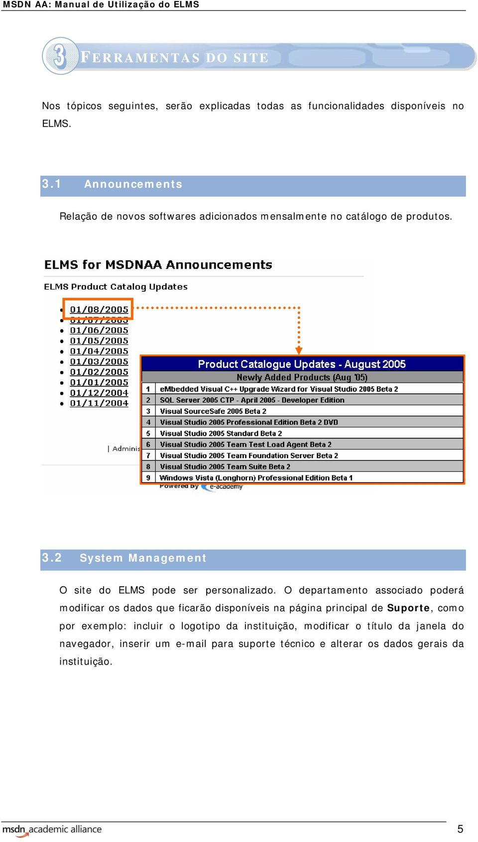 2 System Management O site do ELMS pode ser personalizado.