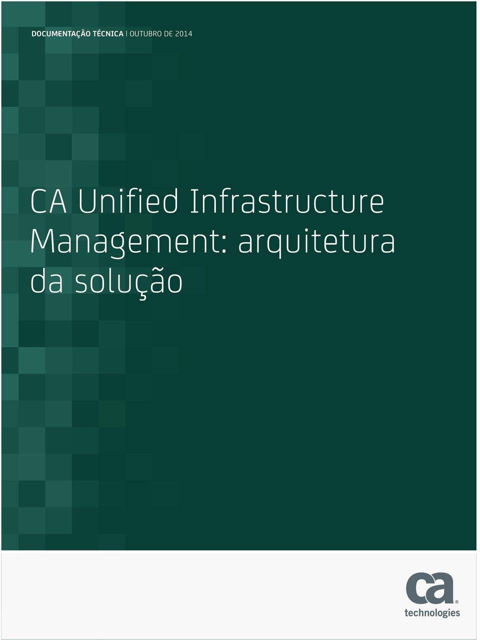 Unified Infrastructure