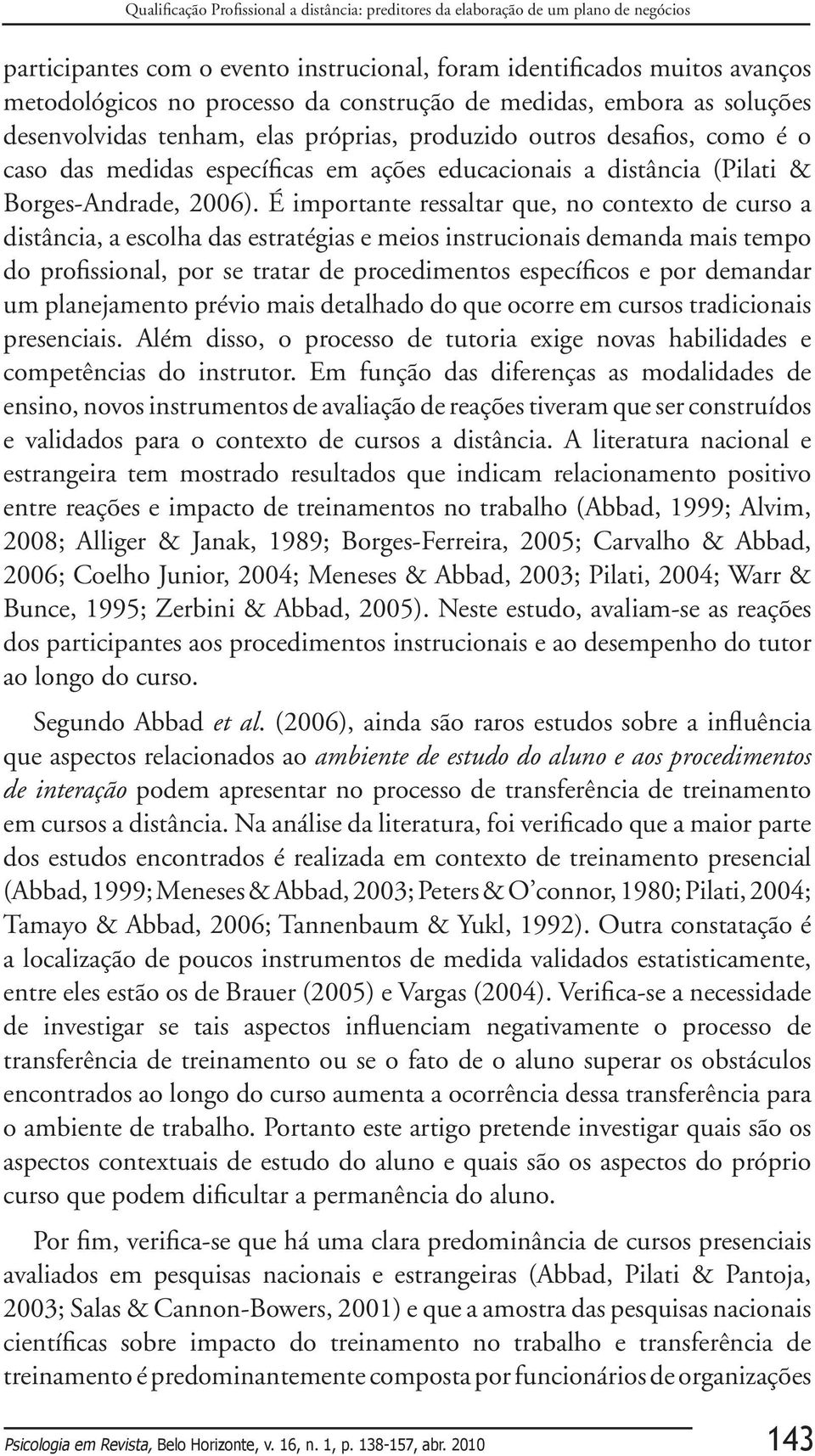 Borges-Andrade, 2006).