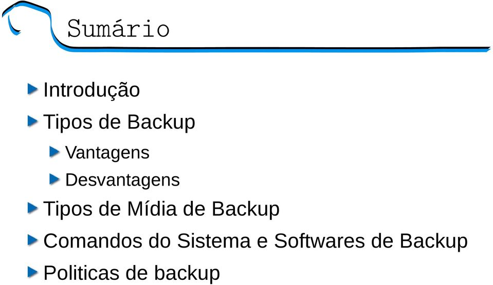 Mídia de Backup Comandos do Sistema