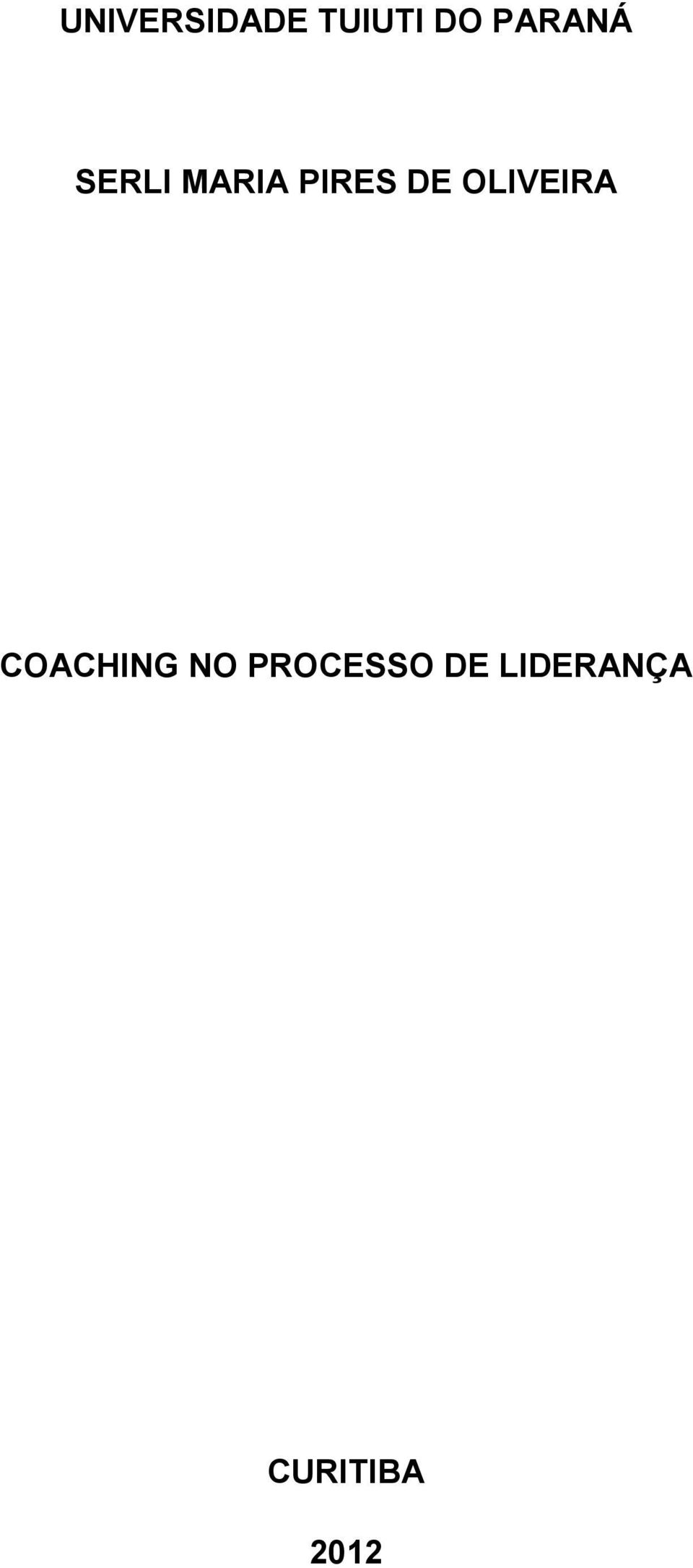 DE OLIVEIRA COACHING NO