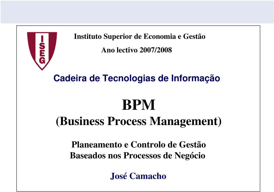 (Business Process Management) Planeamento e Controlo
